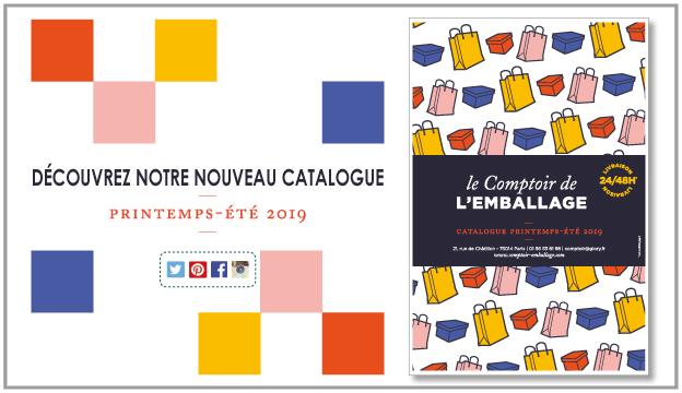 Découvrez le catalogue 2019 du Comptoir de l'Emballage